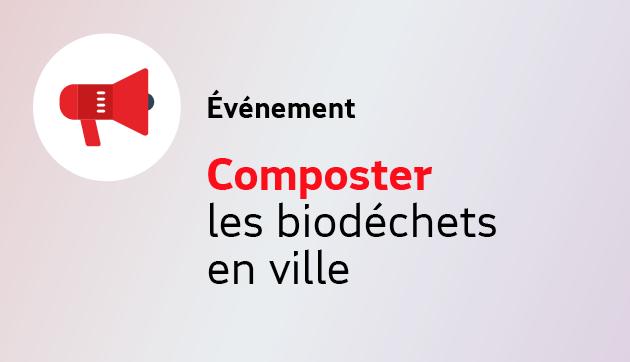 Composter les biodéchets en ville