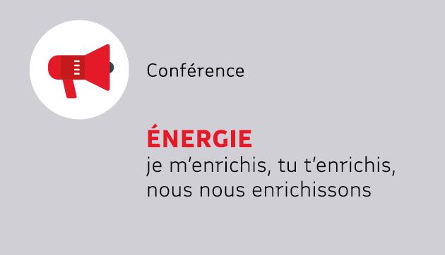 Énergie : je m'enrichis, tu t'enrichis, nous nous enrichissons