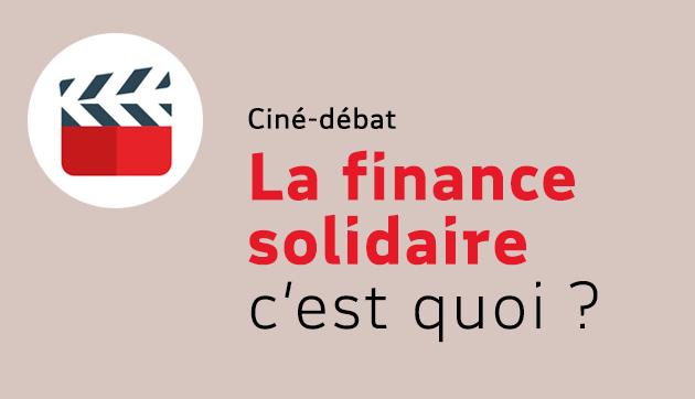 La finance solidaire, c'est quoi ?