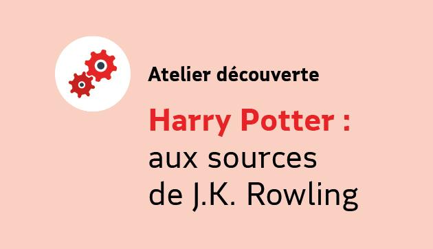 Harry Potter, aux sources  de JK Rowling