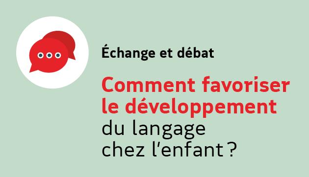 Comment favoriser le développement du langage chez l'enfant ? – Evénement à distance