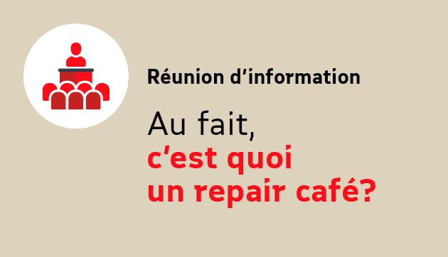 Au fait, c'est quoi un repair Café?