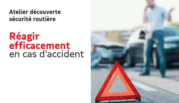 Réagir en cas d'accident