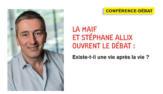 Existe-t-il une vie après la vie ? MAIF et Stéphane Allix ouvrent le débat.