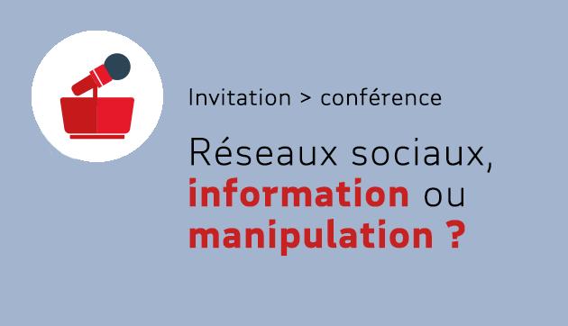 Réseaux sociaux, information ou manipulation ?